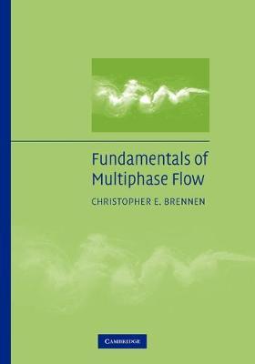 Fundamentals of Multiphase Flow (Paperback)