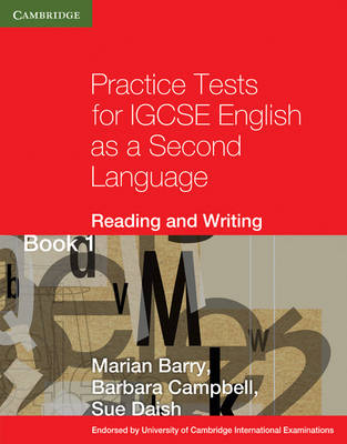 Practice Tests for IGCSE English as a Second Language Reading and Writing Book 1 - Cambridge International IGCSE (Paperback)