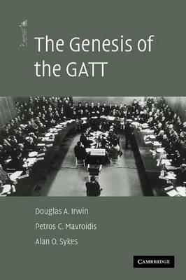 The Genesis of the GATT - The American Law Institute Reporters Studies on WTO Law (Paperback)