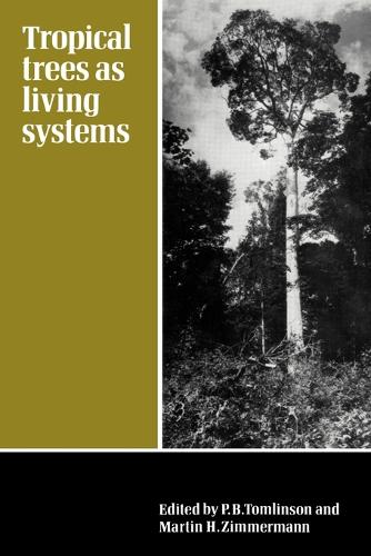 Tropical Trees as Living Systems (Paperback)