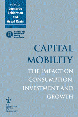 Capital Mobility: The Impact on Consumption, Investment and Growth (Paperback)