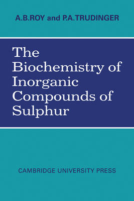 The Biochemistry of Inorganic Compounds of Sulphur (Paperback)