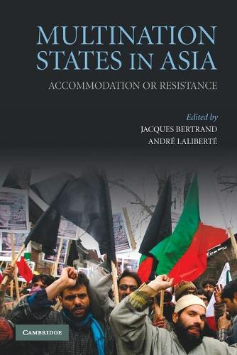 Multination States in Asia: Accommodation or Resistance (Paperback)
