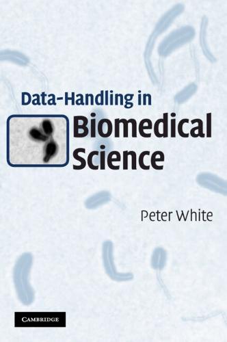 Data-Handling in Biomedical Science (Paperback)
