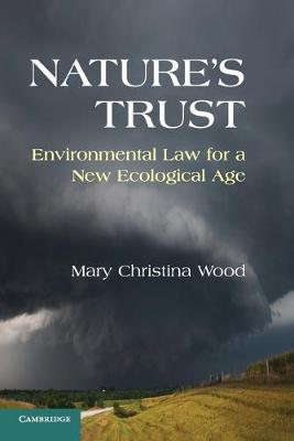 Nature's Trust: Environmental Law for a New Ecological Age (Paperback)