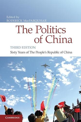 The Politics of China: Sixty Years of The People's Republic of China (Paperback)