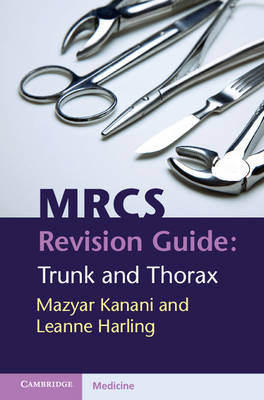 MRCS Revision Guide: Trunk and Thorax (Paperback)