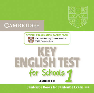 Cambridge Key English Test for Schools 1 Audio CD: Official Examination Papers from University of Cambridge ESOL Examinations - KET Practice Tests (CD-Audio)