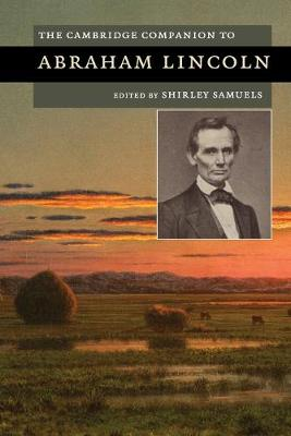 The Cambridge Companion to Abraham Lincoln - Cambridge Companions to American Studies (Paperback)