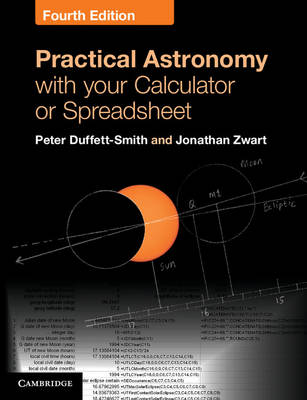 Practical Astronomy with your Calculator or Spreadsheet (Spiral bound)