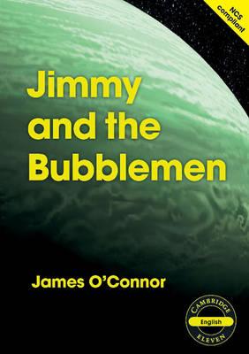 Cambridge 11: Jimmy and the Bubblemen (Paperback)