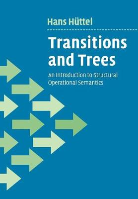 Transitions and Trees: An Introduction to Structural Operational Semantics (Paperback)