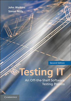Testing IT: An Off-the-Shelf Software Testing Process (Paperback)