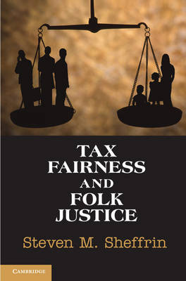 Tax Fairness and Folk Justice (Paperback)