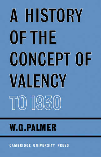 A History of the Concept of Valency to 1930 (Paperback)