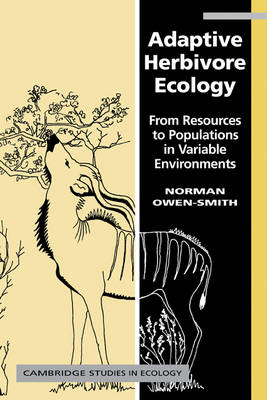 Adaptive Herbivore Ecology: From Resources to Populations in Variable Environments - Cambridge Studies in Ecology (Paperback)