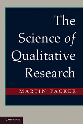 The Science of Qualitative Research (Paperback)