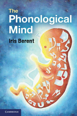 The Phonological Mind (Paperback)