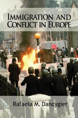 Immigration and Conflict in Europe - Cambridge Studies in Comparative Politics (Paperback)