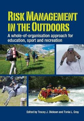 Risk Management in the Outdoors: A Whole-of-Organisation Approach for Education, Sport and Recreation (Paperback)