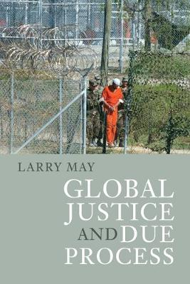 Global Justice and Due Process (Paperback)