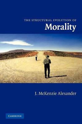 The Structural Evolution of Morality (Paperback)