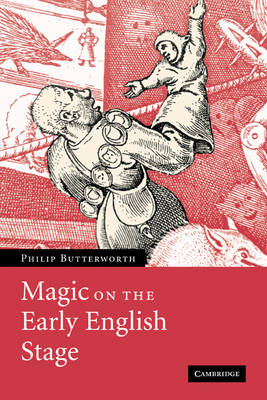 Magic on the Early English Stage (Paperback)
