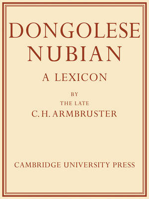 Dongolese Nubian: A Lexicon (Paperback)