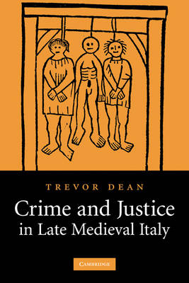 Crime and Justice in Late Medieval Italy (Paperback)