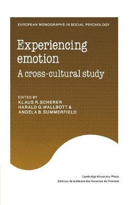 Experiencing Emotion: A Cross-Cultural Study - European Monographs in Social Psychology (Paperback)