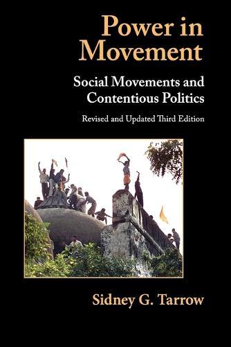 Power in Movement: Social Movements and Contentious Politics - Cambridge Studies in Comparative Politics (Paperback)