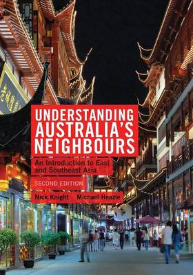 Understanding Australia's Neighbours: An Introduction to East and Southeast Asia (Paperback)