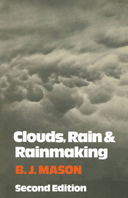 Clouds, Rain and Rainmaking (Paperback)