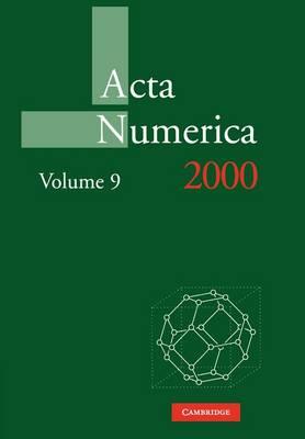 Acta Numerica 2000: Volume 9 - Acta Numerica (Paperback)