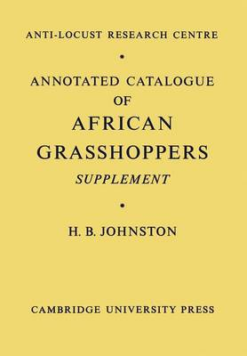 Annotated Catalogue of African Grasshoppers: Supplement (Paperback)