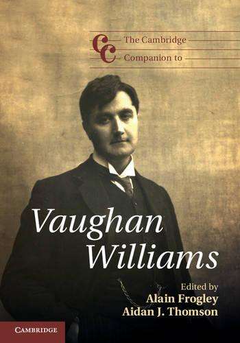 Cover Cambridge Companions to Music: The Cambridge Companion to Vaughan Williams
