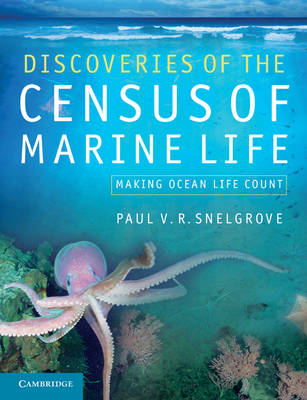 Discoveries of the Census of Marine Life: Making Ocean Life Count (Paperback)