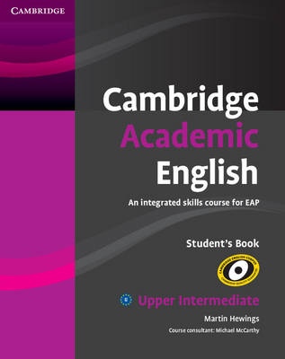 Cambridge Academic English B2 Upper Intermediate Student's Book: An Integrated Skills Course for EAP (Paperback)