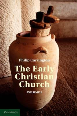 The Early Christian Church: Volume 1, The First Christian Church (Paperback)