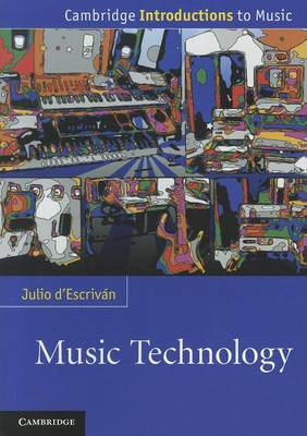Music Technology - Cambridge Introductions to Music (Paperback)