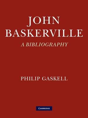 John Baskerville: A Bibliography (Paperback)