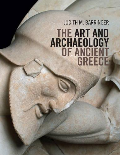 The Art and Archaeology of Ancient Greece (Paperback)