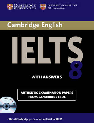 Cambridge IELTS 8 Self-study Pack (Student's Book with Answers and Audio CDs (2)): Official Examination Papers from University of Cambridge ESOL Examinations - IELTS Practice Tests