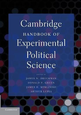 Cambridge Handbook of Experimental Political Science (Paperback)