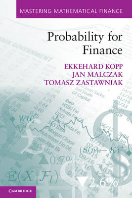 Probability for Finance - Mastering Mathematical Finance (Paperback)