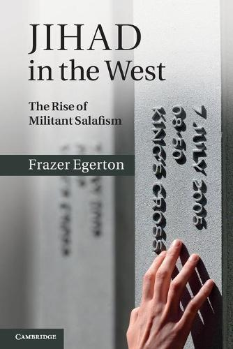 Jihad in the West: The Rise of Militant Salafism (Paperback)