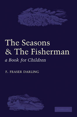 The Seasons and the Fisherman: A Book for Children (Paperback)