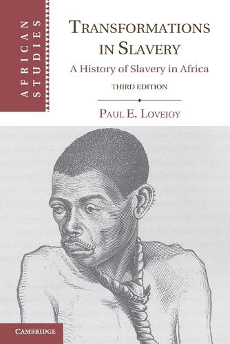 Transformations in Slavery: A History of Slavery in Africa - African Studies 117 (Paperback)