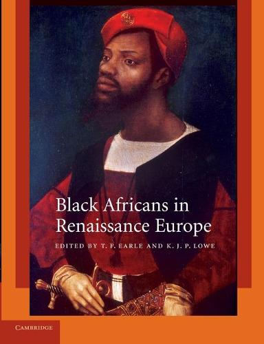 Black Africans in Renaissance Europe (Paperback)