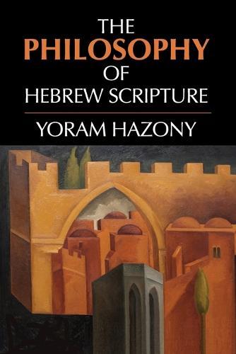The Philosophy of Hebrew Scripture (Paperback)